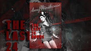 Les Dernières 24 Heures: Amy Winehouse