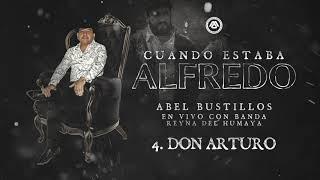 Abel Bustillos - Cuando Estaba Alfredo (Disco Completo)