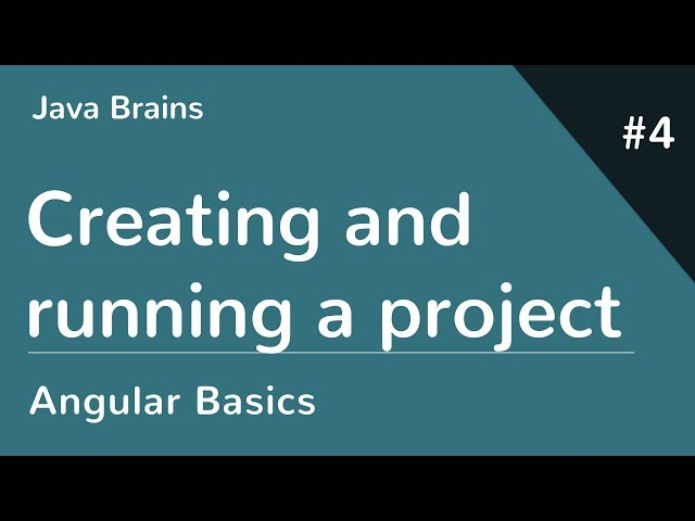 Angular 6 Basics 4 - Creating and running a project