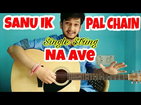 Sanu Ek Pal Chain Na Ave- RAID(Single String) Guitar Tabs Lesson| Hindi Guitar Lesson For Beginners