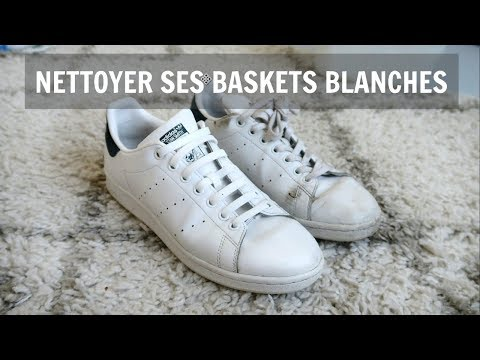COMMENT NETTOYER SES BASKETS BLANCHES ALEX FASHION BREAK