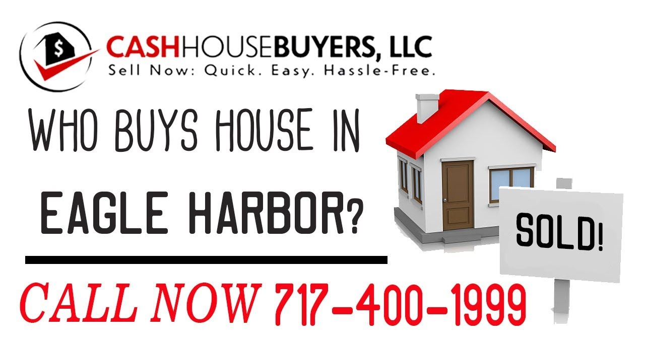 Who Buys Houses Eagle Harbor MD | Call 7174001999 | We Buy Houses Company Eagle Harbor MD
