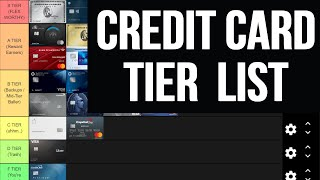 THE ULTIMATE CREDIT CARD TIER LIST
