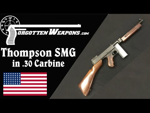 Thompson SMG in 30 Carbine