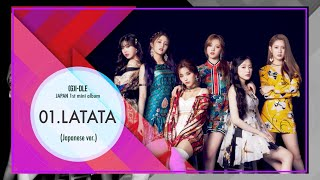 「latata」special site https://sp.universal-music.co.jp/g-i-dle/latata/ (g)i-dle japan 1st mini album「latata」 2019.07.31 in stores. 1.latata (japanese ver.) 2....