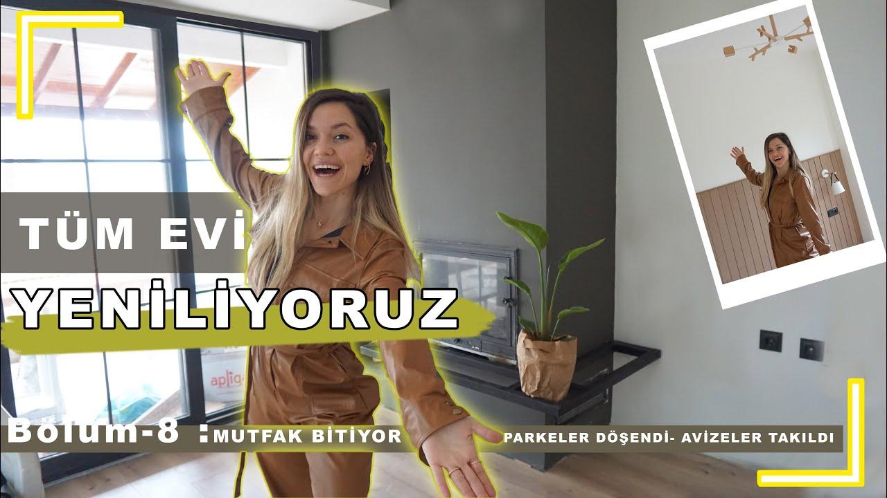 YENİ EV   EVİN SON DURUMU   Parkeler döşendi - BANYO Son durum -Bölüm 8  Tuğçe Sarıcaoğlu