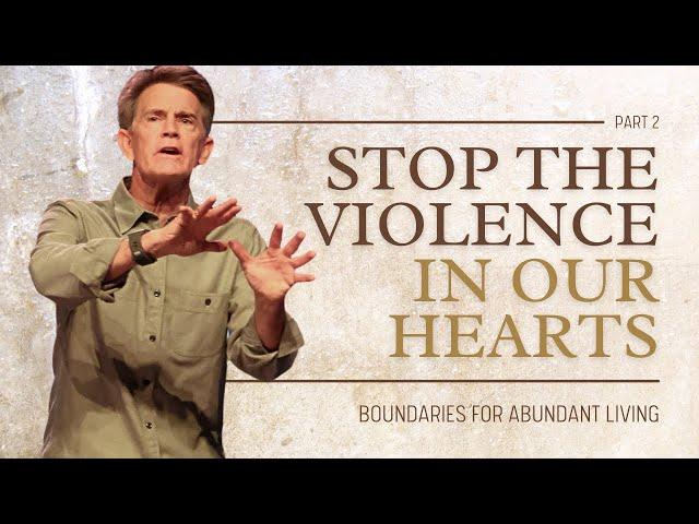 Stop the Violence, Part 2 - Chip Ingram