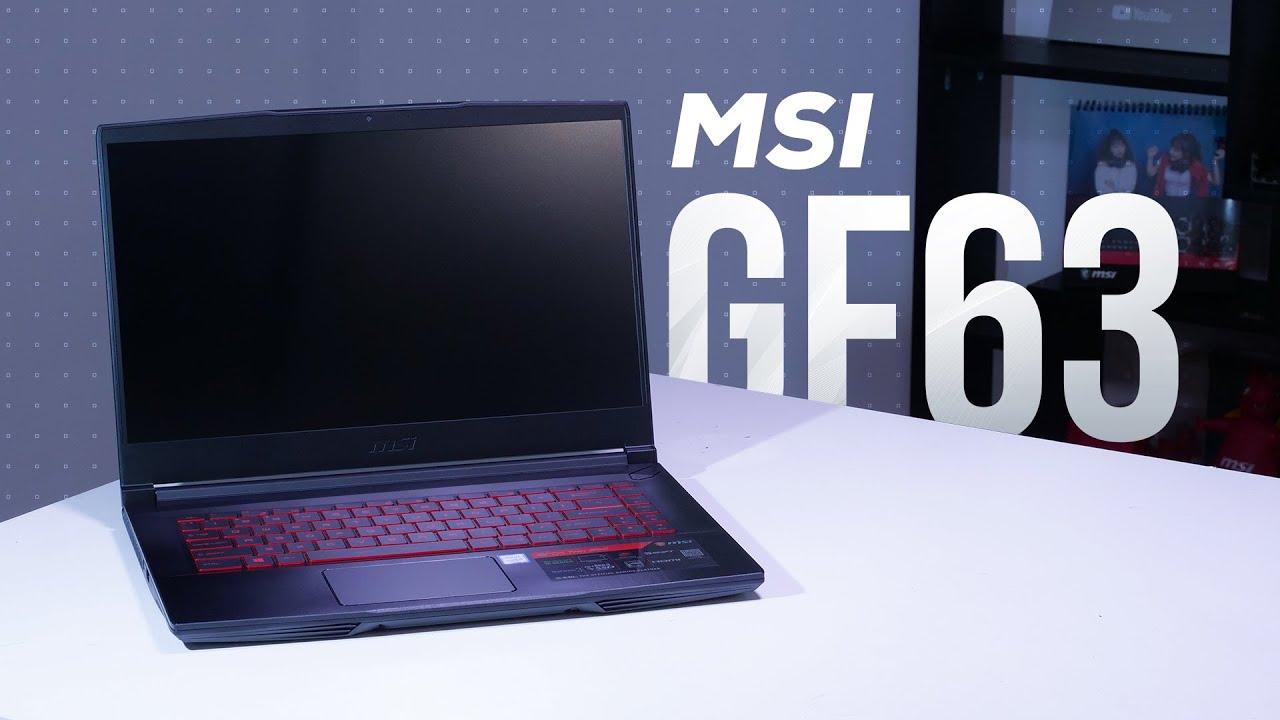 Laptop tầm trung của MSI có ngon như lời đồn? – MSI GF63 | GEARVN REVIEW