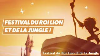 Festival du Roi Lion et de la Jungle à Disneyland®...