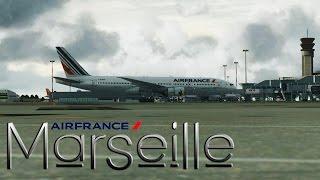 FSX [HD] - Air France   Boeing 777-200   Marseille
