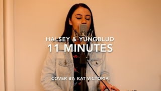 11 MINUTES - Halsey & Yungblud (Cover by Kat Victoria)