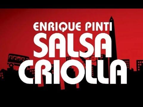 Enrique Pinti -  Salsa Criolla Completo