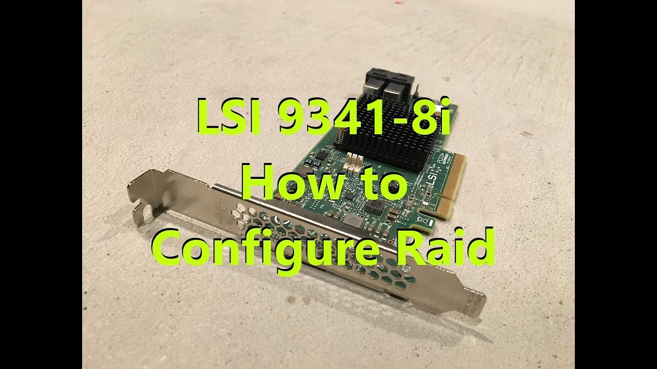 How to configure raid with Dell LSI 9341-8i Controller (Precision T7910)