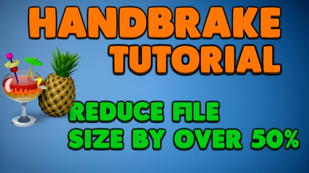 Best Settings for Handbrake 2017 - Decrease File Size BY OVER 50%,  Underwater Audio Problem Fix!!!