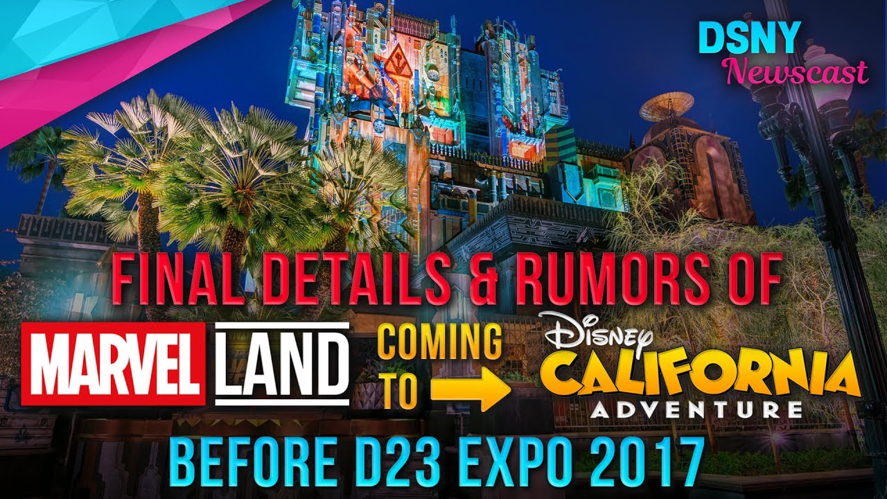 Rumored Marvel Land Coming To Disney California Adventure Park