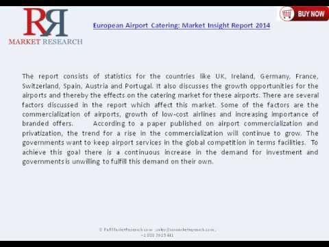 European Airport Catering Market Competitive Landscape & Forecast