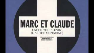 Marc Et Claude - I Need Your Lovin