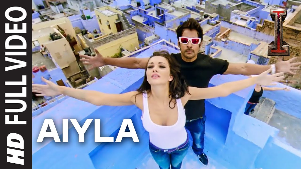 Aiyla\' FULL VIDEO Song \'I\' | A. R. Rahman | Shankar, Chiyaan Vikram ...