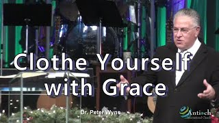 Clothe Yourself With Grace