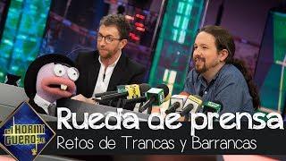 El cuestionario más comprometido a Pablo Iglesias, por Trancas y Barrancas - El Hormiguero 3.0