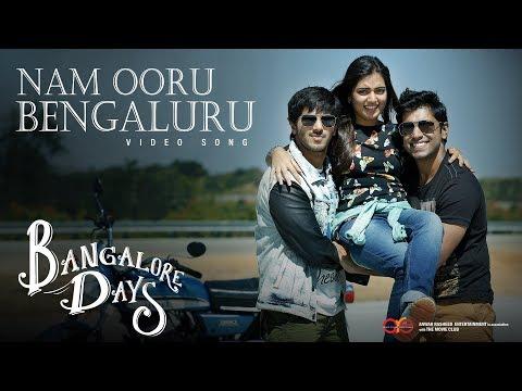 Bangalore Days - Nam Ooru Bengaluru