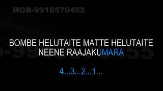 Bombe Helutaite Karaoke Video Lyrics Rajakumara Kannada