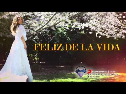 """FELIZ DE LA VIDA"" - Chiquis Rivera (Ahora) - Sweet Sound Records 2015"