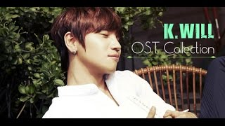K.Will ( 케이윌 ) - OST Collection