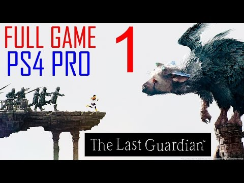 The Last Guardian Walkthrough Part 1 PS4 PRO Gameplay lets play The Last Guardian - No Commentary