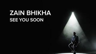 See You Soon - Zain Bhikha [Official Video]