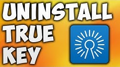 How To Uninstall True Key - Best Way To Remove Intel Security True Key Completely