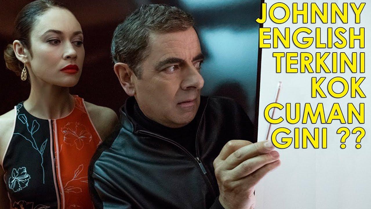 Review Film Johnny English Strikes Again 2018 Bahasa Rowan Atkinson Olga Kurylenko Youtube