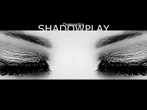 "Shadowplay ""Dementia"" Visualizer"