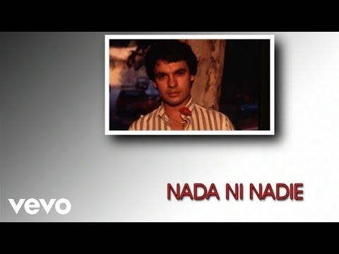 Juan Gabriel - Nada Ni Nadie