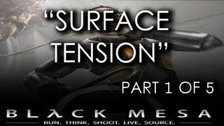Black Mesa Source - Chapter 12 (Part 1 of 5) - Surface Tension  (Gameplay Walkthrough)