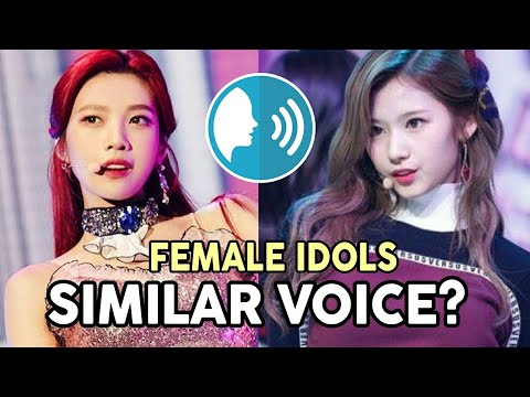FEMALE IDOLS WITH SIMILAR VOICE My opinion