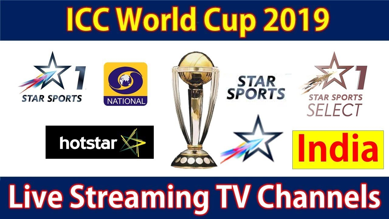 Cricket World Cup 2019 Live Streaming Tv Channels In India Star Sports