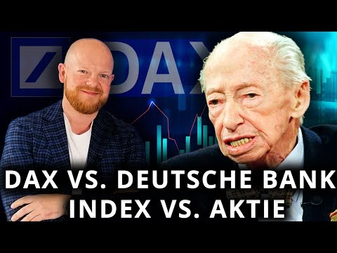 DAX vs. Deutsche Bank / Index vs. Aktie I Jens Rabe