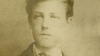 Rimbaud en mille morceaux - 1er volet : Le génie