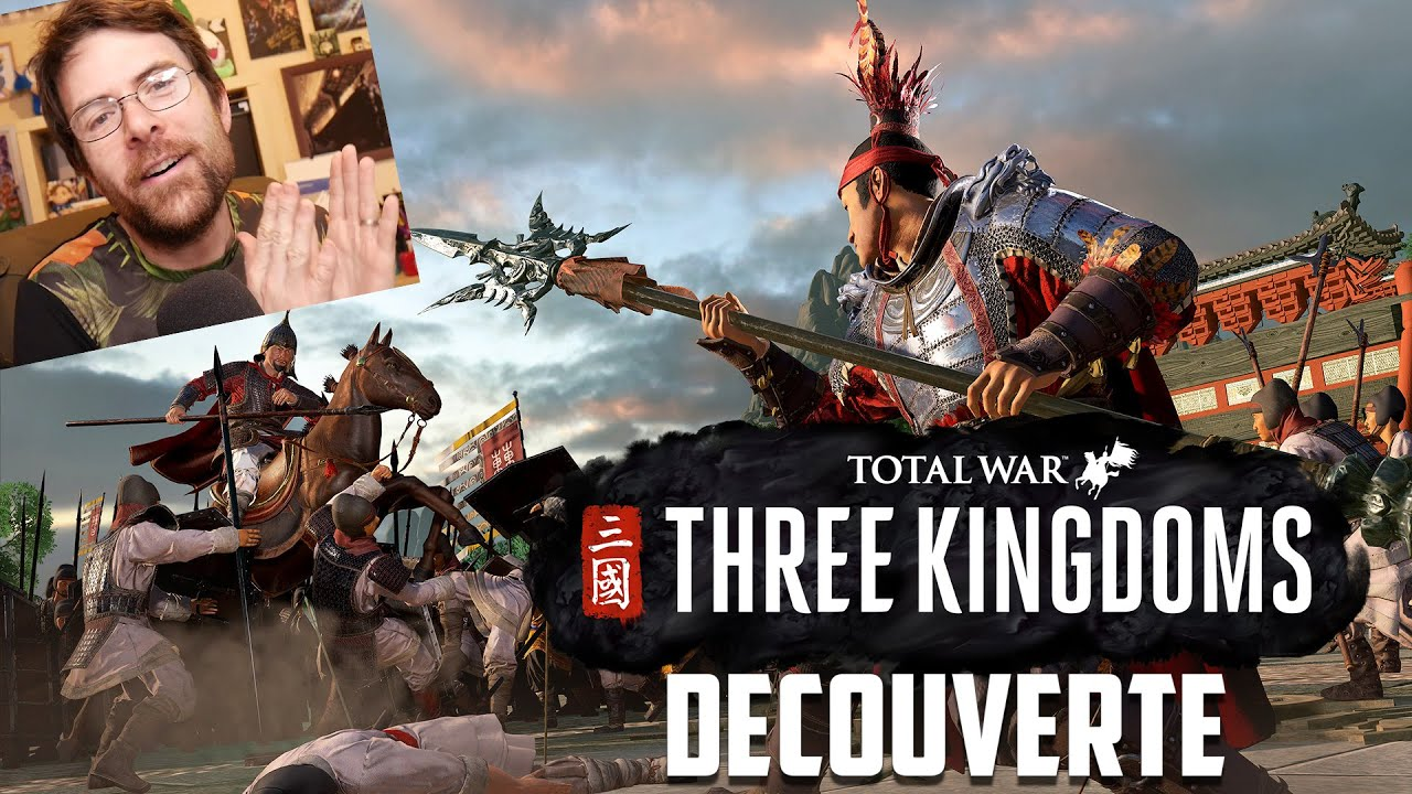 (Sponso) DÉCOUVERTE - Total War: Three Kingdoms