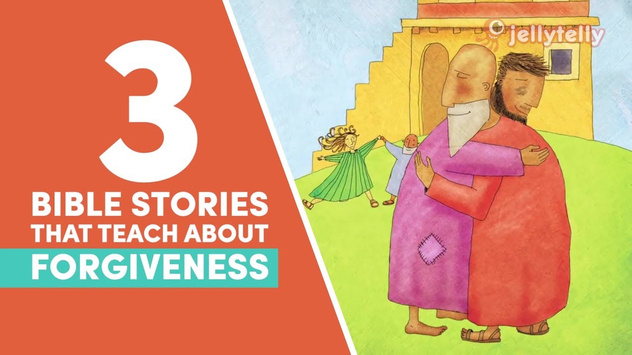 3 Bible Stories to Teach Your Kids about Forgiveness