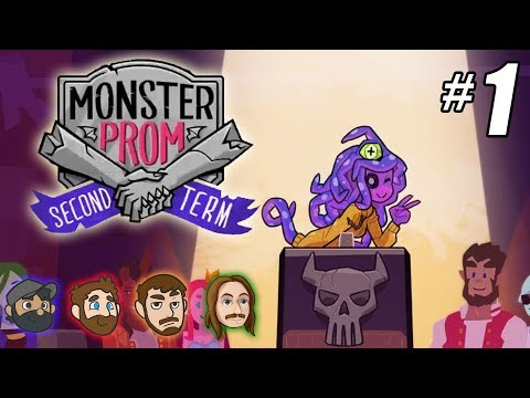 Monster Prom: Second Term Multiplayer - Part 1 - NEW CHARACTERS!!!!