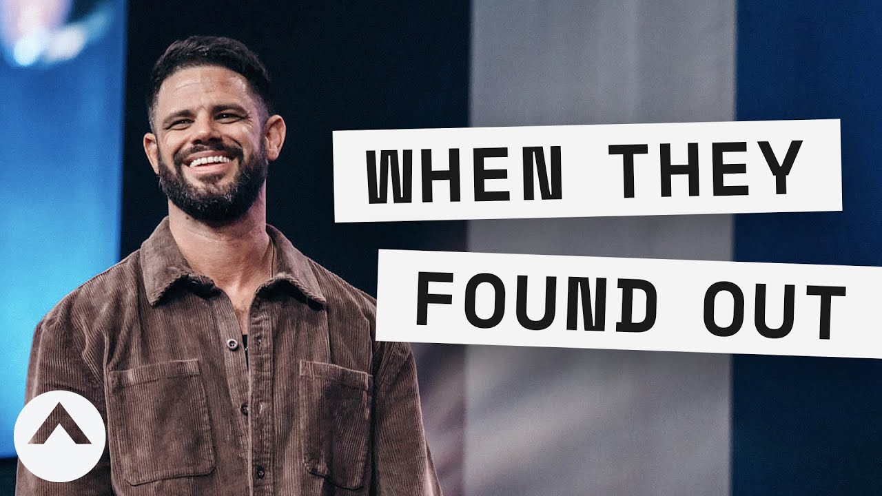 When They Found Out | Pastor Steven Furtick | Elevation Church