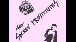 The Secret Prostitutes - Punk Adalah Ginjalku