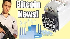 CRYPTO-ANARCHIST 3D PRINTS GUNS | ENERGY SUPPLIER ACCEPTS BITCOIN | ANTMINER S9