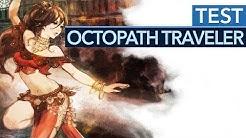 Octopath Traveler im Test - Dieser Rollenspiel-Hit hat der Switch noch gefehlt