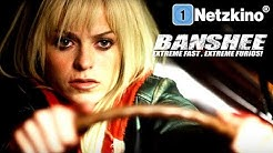 Banshee – Extreme Fast, Extreme Furious (Thriller Film in voller Länge, ganzer Actionfilm)
