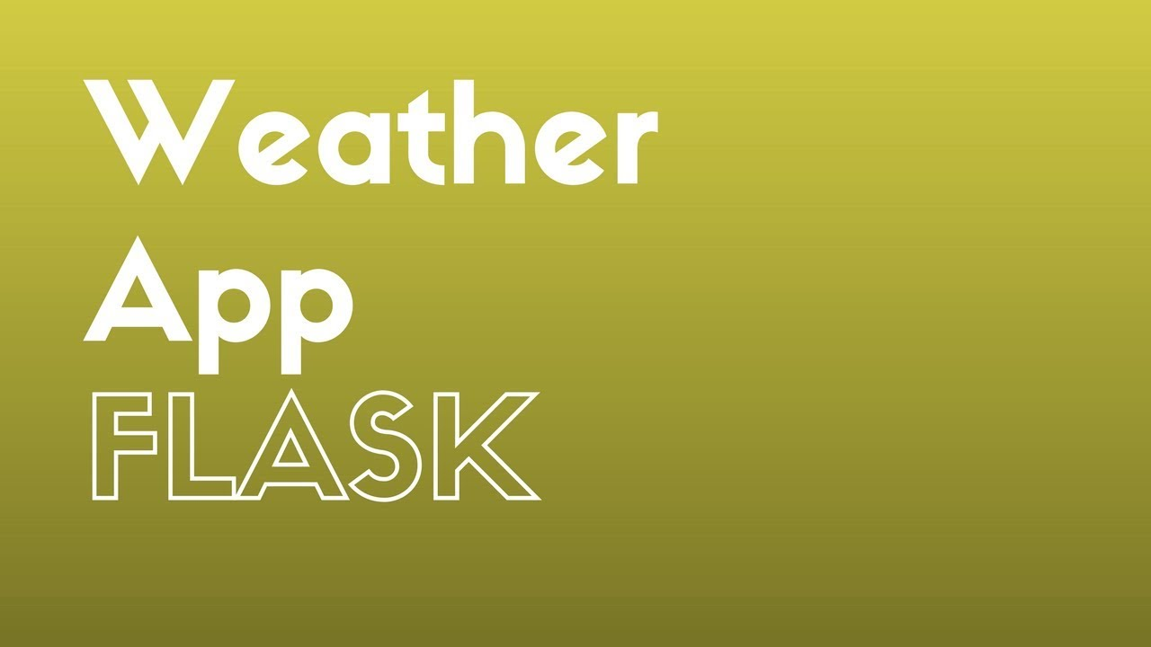 Creating a weather app in flask using python requests youtube creating a weather app in flask using python requests malvernweather Gallery