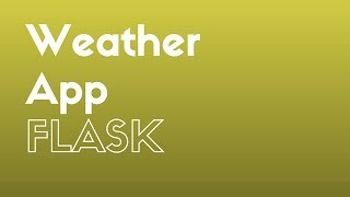 Creating a Weather App in Flask Using Python Requests