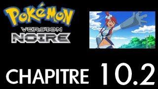 Pokémon Noir - Chapitre 10 - Tankafer la reine (Partie 2)